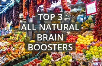 The Top 3 All Natural Brain Boosters
